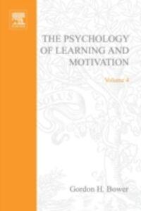Ebook in inglese PSYCHOLOGY OF LEARNING&MOTIVATION:V.4