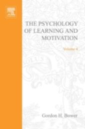 PSYCHOLOGY OF LEARNING&MOTIVATION:V.4