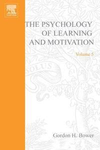 Ebook in inglese PSYCHOLOGY OF LEARNING&MOTIVATION:V.5