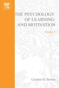 Ebook in inglese PSYCHOLOGY OF LEARNING&MOTIVATION:V.5 -, -