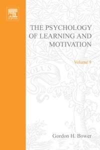 Ebook in inglese PSYCHOLOGY OF LEARNING&MOTIVATION:V.9 -, -