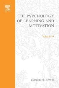 Ebook in inglese PSYCHOLOGY OF LEARNING&MOTIVATION:V10