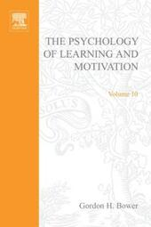 PSYCHOLOGY OF LEARNING&MOTIVATION:V10
