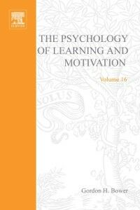 Ebook in inglese PSYCHOLOGY OF LEARNING&MOTIVATION:V16