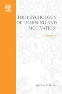 Ebook in inglese PSYCHOLOGY OF LEARNING&MOTIVATION:V16 -, -