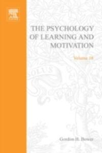 Ebook in inglese PSYCHOLOGY OF LEARNING&MOTIVATION:V18