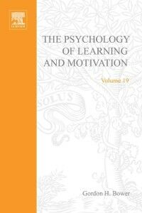 Foto Cover di PSYCHOLOGY OF LEARNING&MOTIVATION:V19, Ebook inglese di  edito da Elsevier Science