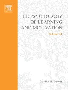 Ebook in inglese PSYCHOLOGY OF LEARNING&MOTIVATION V24 -, -