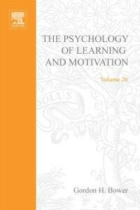 Ebook in inglese PSYCHOLOGY OF LEARNING&MOTIVATION V26