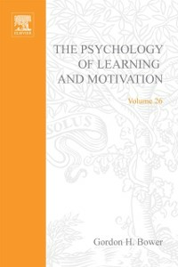 Ebook in inglese PSYCHOLOGY OF LEARNING&MOTIVATION V26 -, -