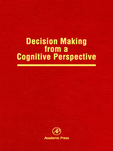 Ebook in inglese Decision Making from a Cognitive Perspective -, -