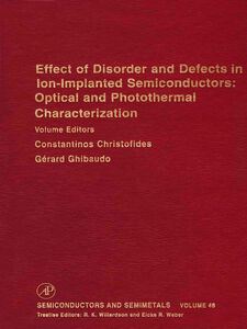 Foto Cover di Effect of Disorder and Defects in Ion-Implanted Semiconductors, Ebook inglese di  edito da Elsevier Science