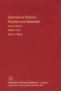 Ebook in inglese Germanium Silicon: Physics and Materials -, -