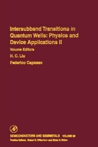 Ebook in inglese Intersubband Transitions in Quantum Wells: Physics and Device Applications II -, -