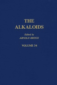 Ebook in inglese Alkaloids: Chemistry and Pharmacology V34 -, -