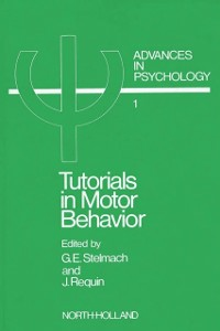 Ebook in inglese Tutorials in Motor Behavior I -, -