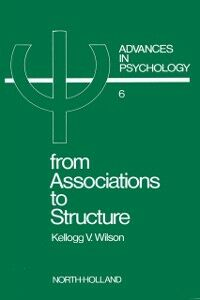 Foto Cover di From Associations to Structure, Ebook inglese di K.V. Wilson, edito da Elsevier Science