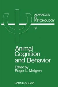 Foto Cover di Animal Cognition and Behavior, Ebook inglese di  edito da Elsevier Science