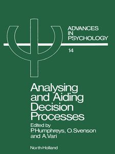 Ebook in inglese Analysing and Aiding Decision Processes -, -