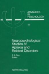 Neuropsychological Studies of Apraxia and Related Disorders