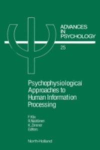 Ebook in inglese PSYCHOPHYSIOLOGICAL APPROACHES TO HUMAN INFORMATION PROCESSING -, -
