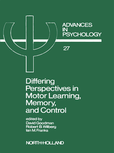 Ebook in inglese Differing Perspectives in Motor Learning, Memory, and Control -, -