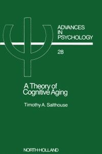 Foto Cover di Theory of Cognitive Aging, Ebook inglese di T. Salthouse, edito da Elsevier Science