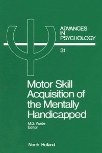 Ebook in inglese Motor Skill Acquisition of the Mentally Handicapped -, -