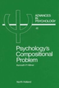 Foto Cover di Psychology's Compositional Problem, Ebook inglese di K. Hillner, edito da Elsevier Science