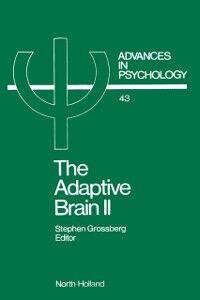 Foto Cover di THE ADAPTIVE BRAIN II, Ebook inglese di  edito da Elsevier Science