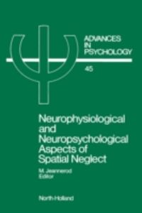 Foto Cover di Neurophysiological and Neuropsychological Aspects of Spatial Neglect, Ebook inglese di  edito da Elsevier Science