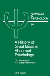 History of Great Ideas in Abnormal Psychology