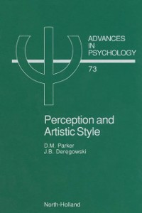 Ebook in inglese Perception and Artistic Style Deregowski, J.B. , Parker, D.M.