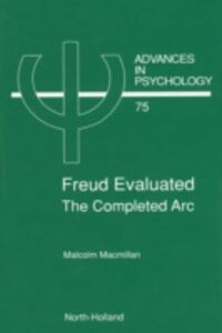 Ebook in inglese Freud Evaluated - The Completed Arc Macmillan, M.