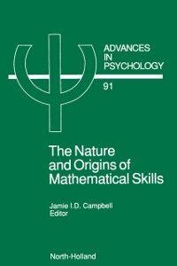 Foto Cover di Nature and Origin of Mathematical Skills, Ebook inglese di  edito da Elsevier Science