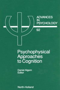 Ebook in inglese Psychophysical Approaches to Cognition -, -