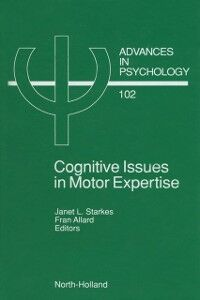 Foto Cover di Cognitive Issues in Motor Expertise, Ebook inglese di  edito da Elsevier Science
