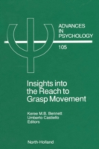 Ebook in inglese Insights into the Reach to Grasp Movement -, -