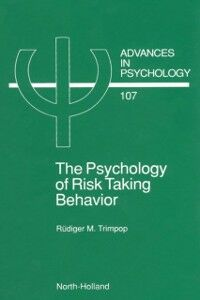 Ebook in inglese Psychology of Risk Taking Behavior Trimpop, R.M.