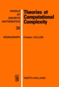 Ebook in inglese Theories of Computational Complexity Calude, C.