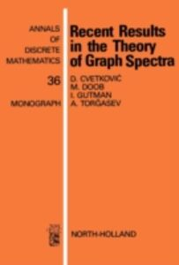Foto Cover di Recent Results in the Theory of Graph Spectra, Ebook inglese di AA.VV edito da Elsevier Science