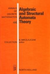Algebraic and Structural Automata Theory