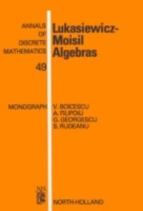 Foto Cover di Lukasiewicz-Moisil Algebras, Ebook inglese di AA.VV edito da Elsevier Science