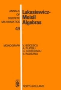 Ebook in inglese Lukasiewicz-Moisil Algebras Boicescu, V. , Filipoiu, A. , Georgescu, G. , Rudeanu, S.