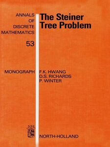Ebook in inglese The Steiner Tree Problem Hwang, F.K. , Richards, D.S. , Winter, P.