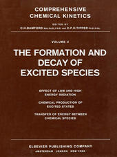 The Formation and Decay of Excited Species