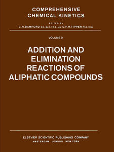 Foto Cover di Addition and Elimination Reactions of Aliphatic Compounds, Ebook inglese di AA.VV edito da Elsevier Science