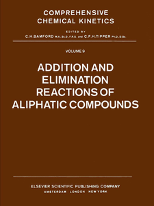 Ebook in inglese Addition and Elimination Reactions of Aliphatic Compounds -, -