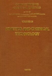Ebook in inglese Kinetics and Chemical Technology -, -