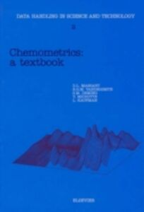 Ebook in inglese Chemometrics Deming, S.N. , Kaufman, L. , Massart, D.L. , Michotte, Y.